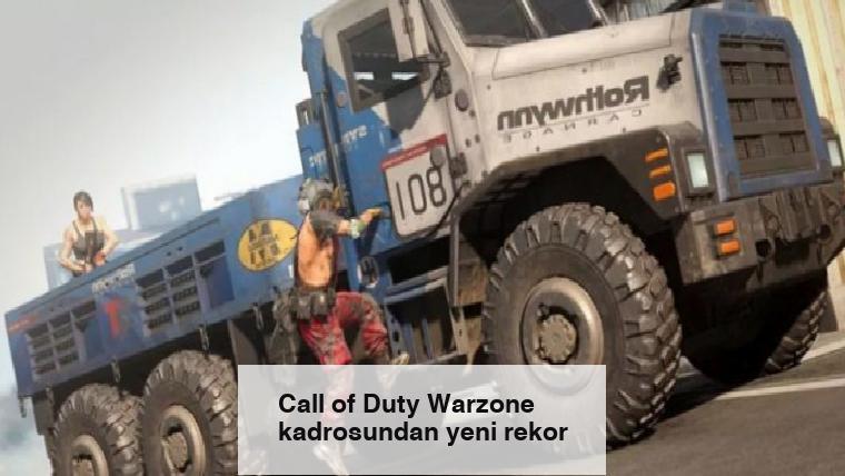 Call of Duty Warzone kadrosundan yeni rekor