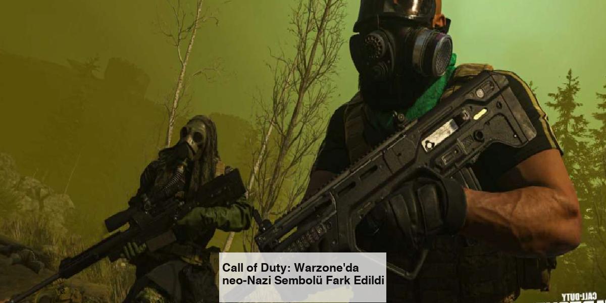 Call of Duty: Warzone'da neo-Nazi Sembolü Fark Edildi