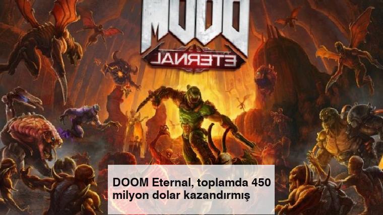 DOOM Eternal, toplamda 450 milyon dolar kazandırmış