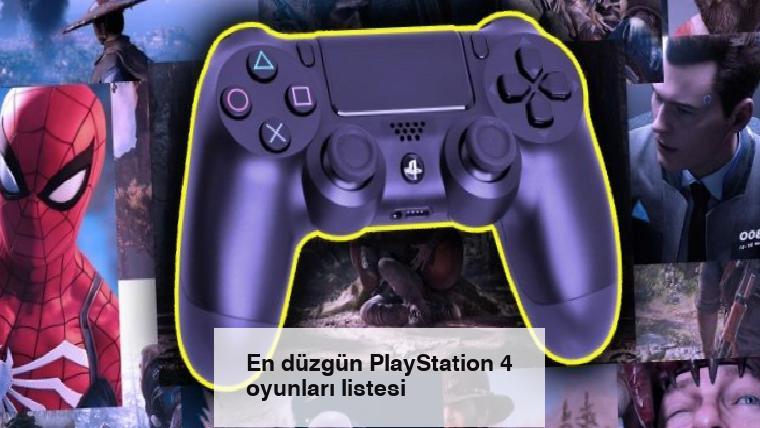 En düzgün PlayStation 4 oyunları listesi
