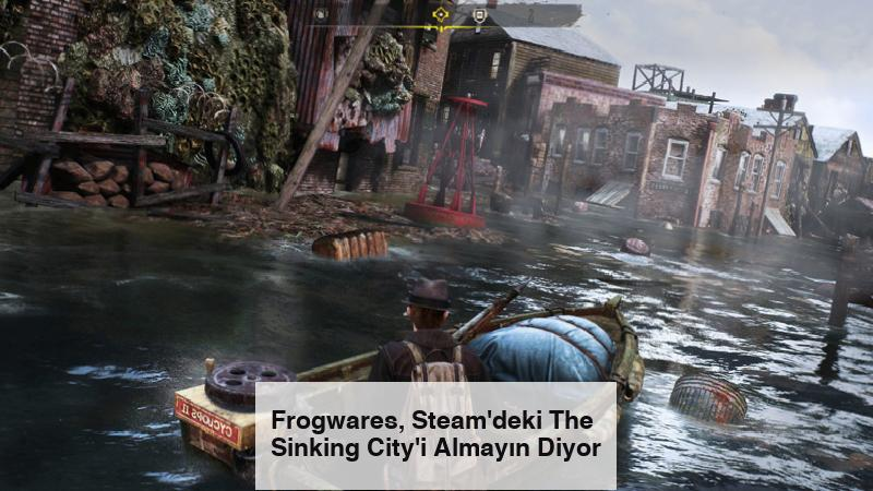 Frogwares, Steam'deki The Sinking City'i Almayın Diyor