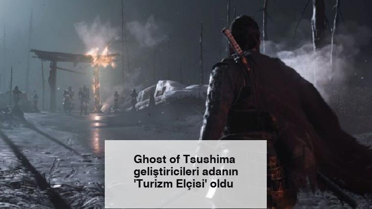 Ghost of Tsushima geliştiricileri adanın 'Turizm Elçisi' oldu