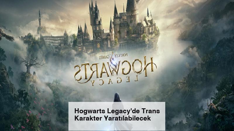 Hogwarts Legacy'de Trans Karakter Yaratılabilecek