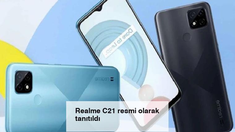 Realme C21 resmi olarak tanıtıldı